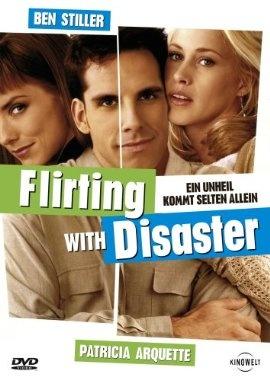 Flirting with Disaster Ein Unheil kommt selten allein  1996 USA      IMDB Rating 6,8 (9.889)  Darsteller: Ben Stiller, Patricia Arquette, Téa Leoni, Mary Tyler Moore, George Segal,