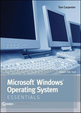 Microsoft Windows Operating System Essentials PDF