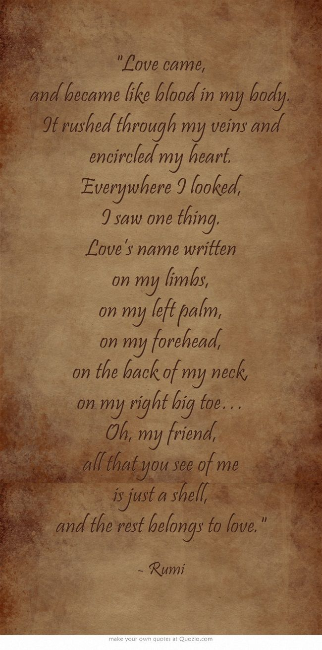What a beautiful thought. I have felt the force of Love that is myself, my essence and this poem fits it perfectly.
