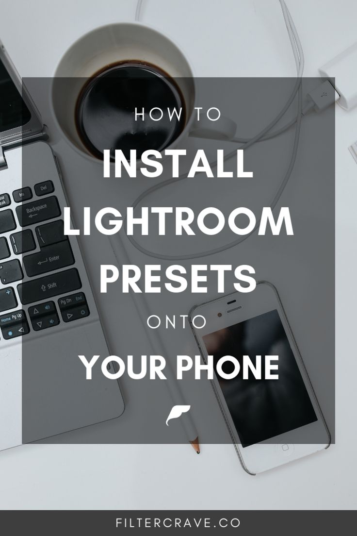 How To Install Lightroom Mobile Presets onto Your Phone ...