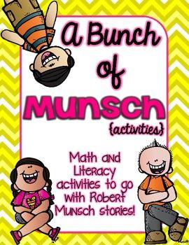 A Bunch of Munsch-A Robert Munsch Book Study Pack $10.00  on Tpt