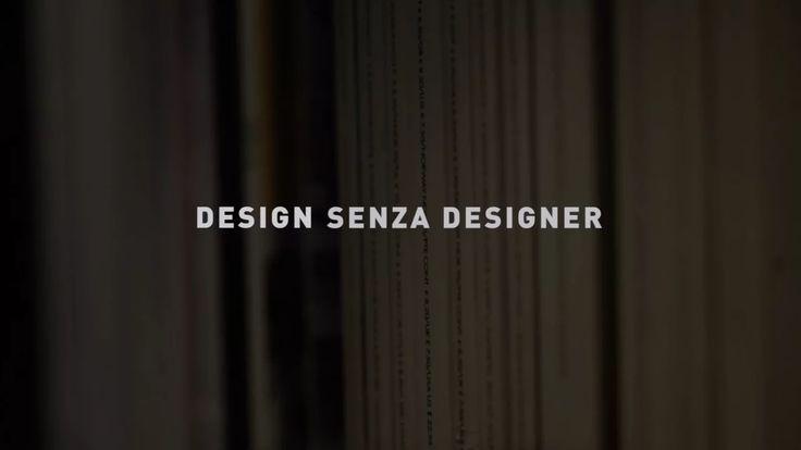 """Il documentario presenta alcuni dei contributi raccolti tra il 2014 e il 2015 per il libro """"Design Senza Designer"""" di Chiara Alessi (Editori Laterza).…"""