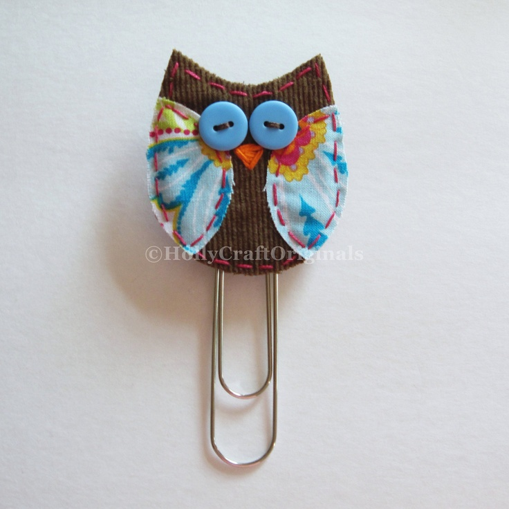 Fabric Owl Paperclip Owl Clip Owl Bookmark by HollyCraftOriginals. , via Etsy.
