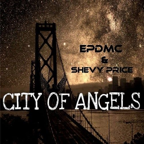 City Of Angels - EPDMC ft. Shevy Price