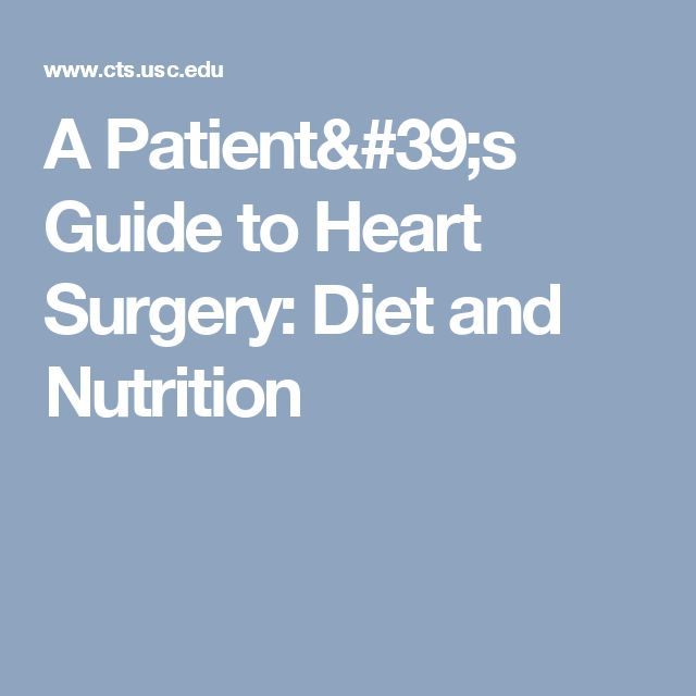 A Patient's Guide to Heart Surgery: Diet and Nutrition