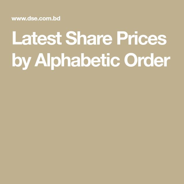 Latest Share Prices by Alphabetic Order | Share prices, Price, Quick