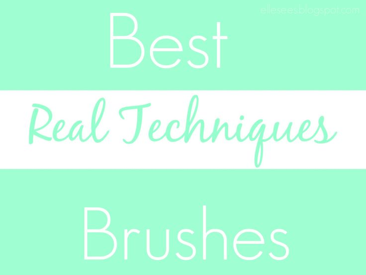 Best Real Techniques Brushes--super affordable and great quality!