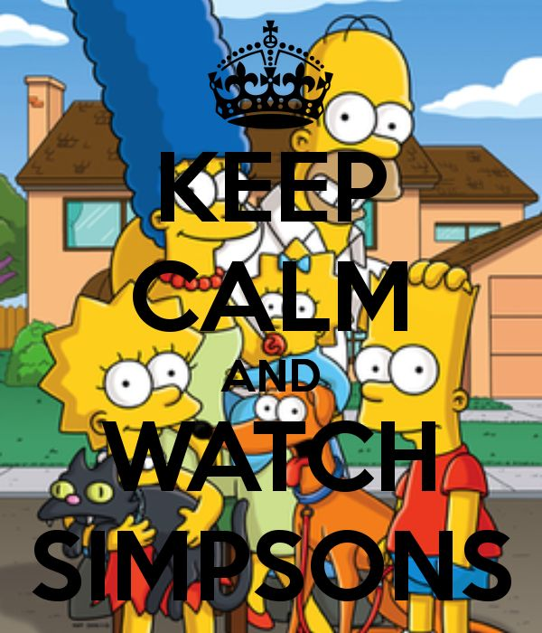 Keep calm and watch Simpsons