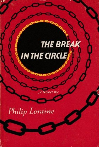 The Break in the Circle by Philip LORAINE Hardcover | jjandedt - Books & Magazines on ArtFire