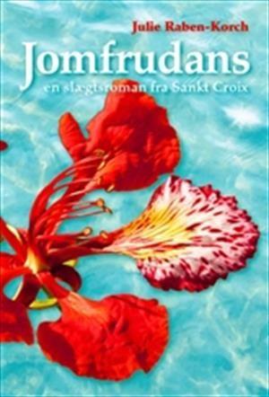 Læs om Jomfrudans - en slægtsroman fra Sankt Croix. Udgivet af Vigs Forlag. Bogens ISBN er 9788799602308, køb den her