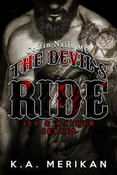 Biker ~ Books on Pinterest | Motorcycle Clubs, Romances and Devil