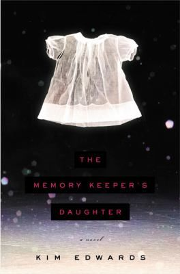 The Memory Keeper's Daughter Quotes