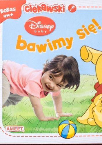 Okładka książki Disney baby. Bawimy się!