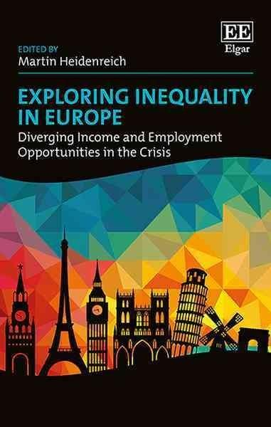 Exploring Inequality in Europe: Diverging Income and Employment Opportunities in the Crisis