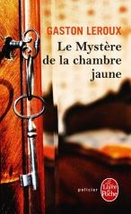 Le Mystère de la Chambre Jaune, Gaston Leroux (1907)