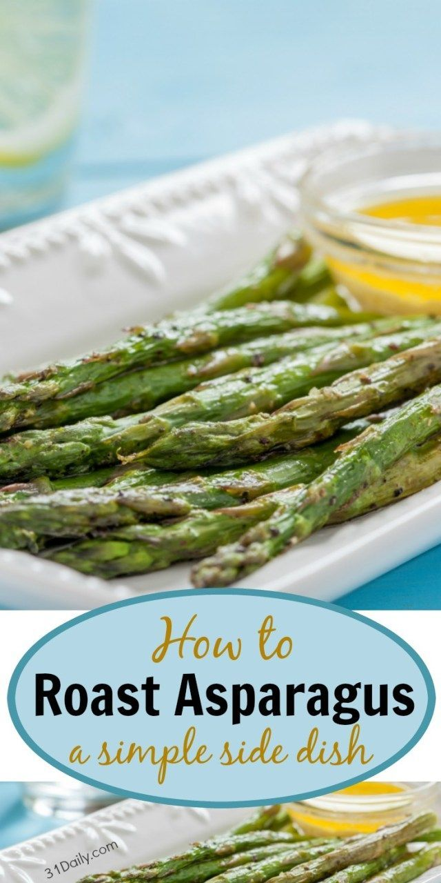 Roasting is a quick and simple way to prepare this side dish that seems to invite spring and freshen up the seasonal table. Yet special and delicious enough for company. One of the easiest side dishes you'll make this spring. It's incredibly juicy and delicious.  How to Roast Asparagus: a Quick and Easy Method | http://31Daily.com