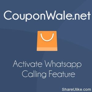 Activate Whatsapp Calling Feature with Official WhatsApp
