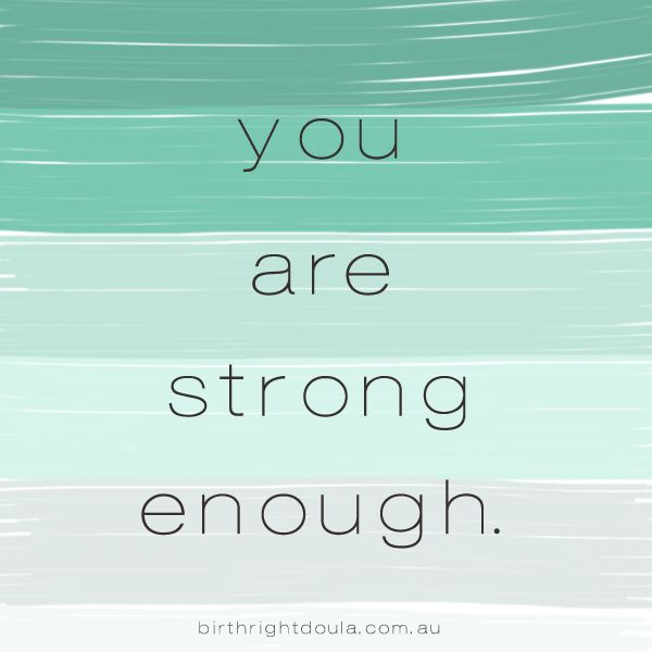 You are strong enough. #pregnancy #quotes #inspiration