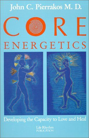 Core Energetics: Developing the Capacity to Love and Heal by John C. Pierrakos http://www.amazon.com/dp/0940795086/ref=cm_sw_r_pi_dp_ieYQub1ZRHKYP