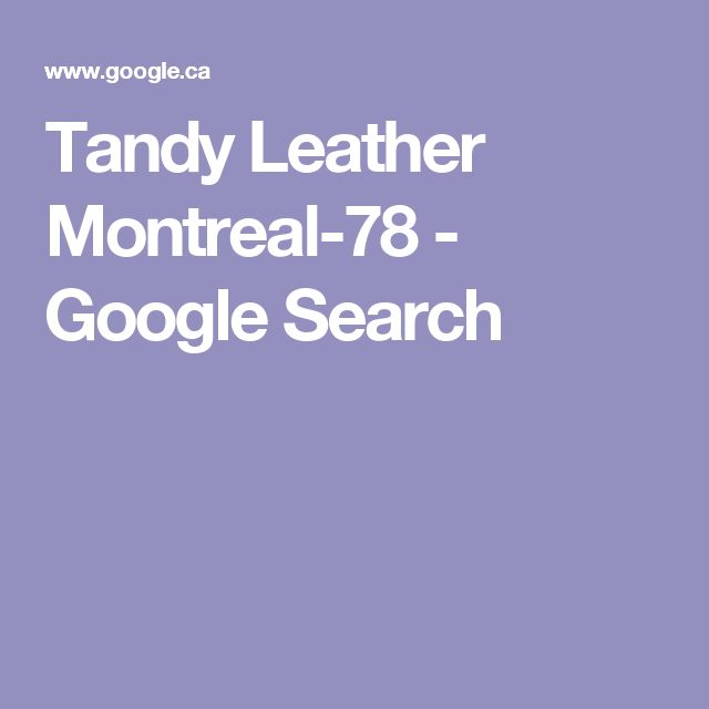 Tandy Leather Montreal-78 - Google Search