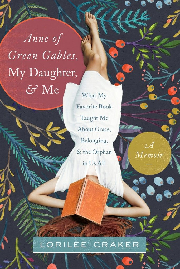 Mr. Darcy vs. Gilbert Blythe (and a chance to win Anne of Green Gables, My Daughter, & Me). - Modern Mrs. Darcy