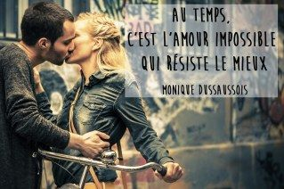 """""""Impossible n'est pas français"""" disait Georges Courteline. De la même manière, quand on s'aime, tout est possible... Du moins, tout le devient..."""