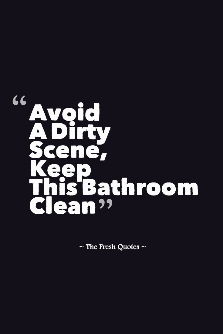 Toilet Slogans Toilet Quotes Funny And Inspiring The Fresh Quotes Toilet Quotes
