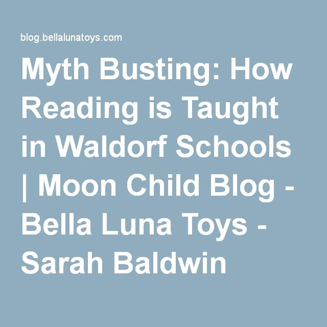 Myth Busting: How Reading is Taught in Waldorf Schools | Moon Child Blog - Bella Luna Toys - Sarah Baldwin
