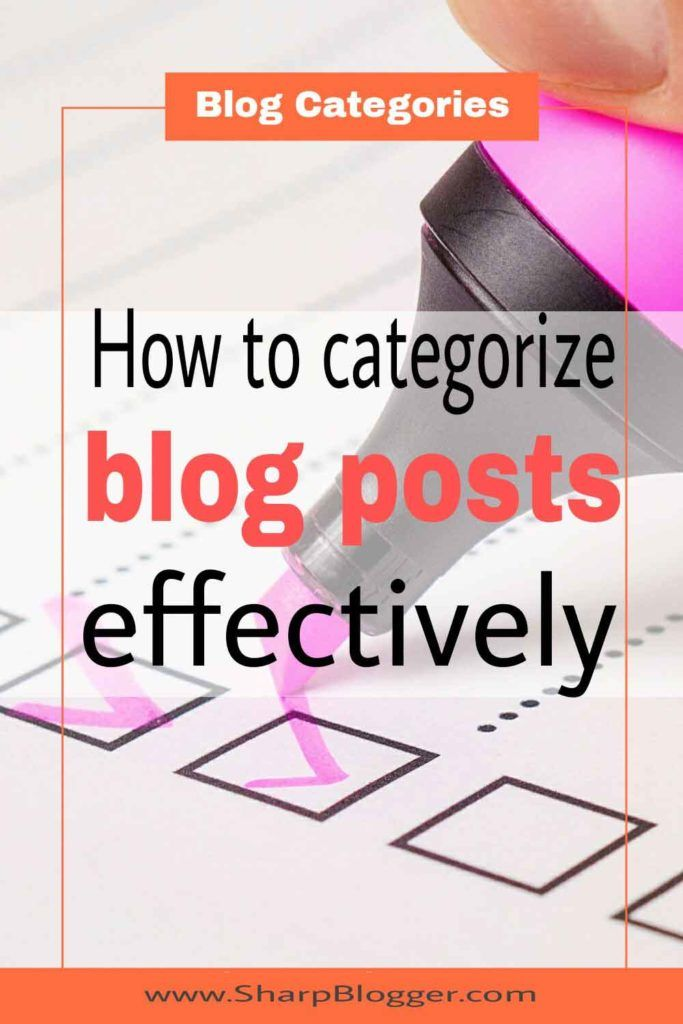 Blog Categories: How to Categorize Your Blog Posts Effectively
