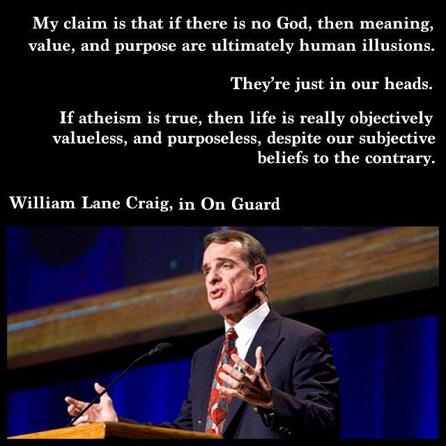 William Lane Craig, on Atheism [from Instagram]