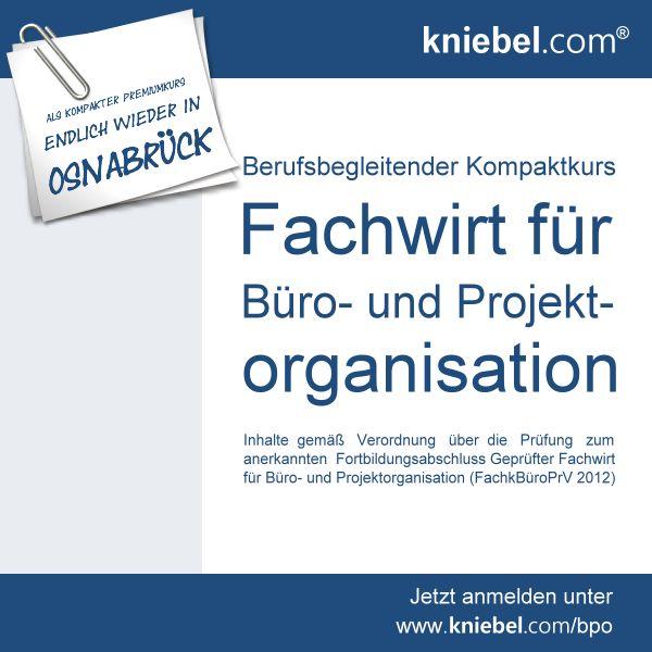 Fachwirt Fur Buro Und Projektorganisation Jetzt Als Premiumkurs Endlich Wieder In Osnabruck Organisation Effektiv Lernen Projekte