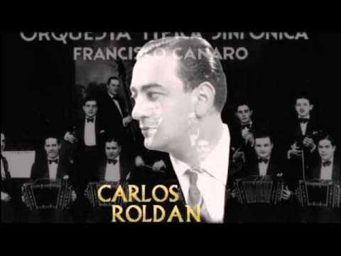 """""""Mi Reflexion"""" Orq. Francisco Canaro canta Carlos Roldan"""
