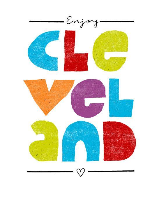 Enjoy CLEVELAND Art Print - #cle #216 #thisiscle