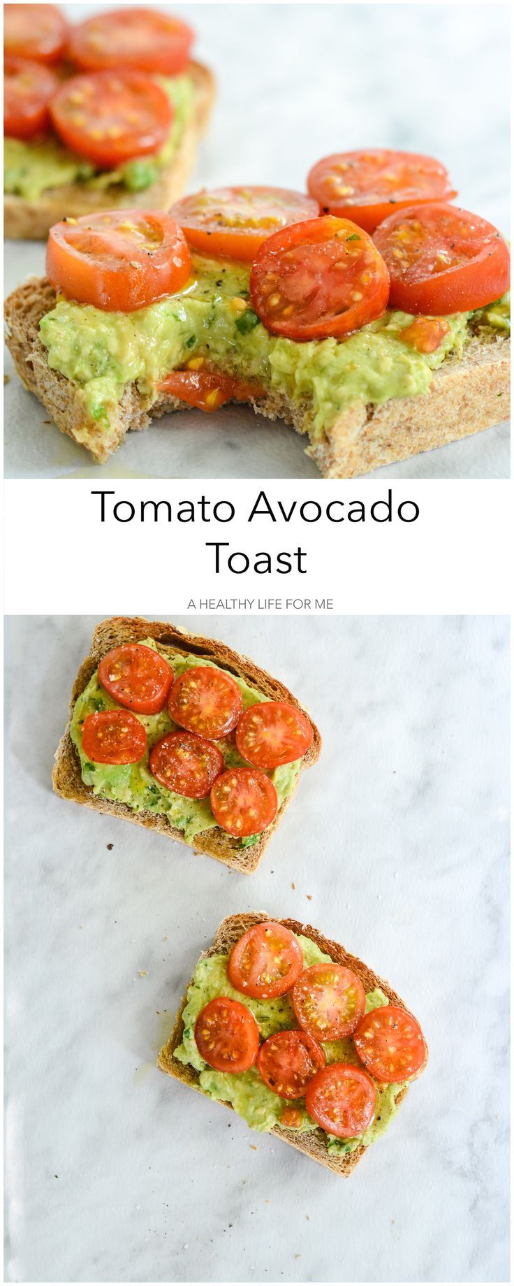 Tomato Avocado Toast - A Healthy Life For Me