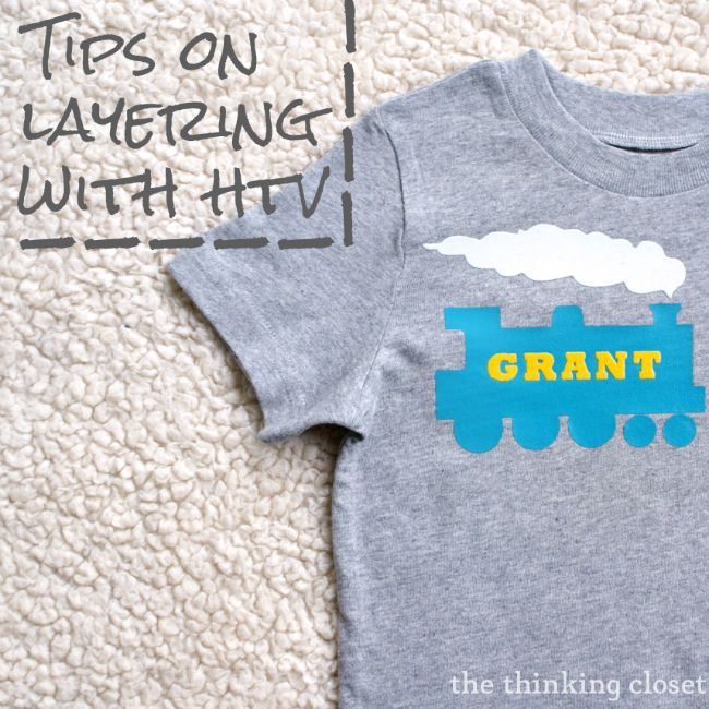 Toddler Train T-Shirt: Tips on Layering with HTV | The Thinking Closet