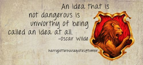 : House Quotes, Things Potter, Gryffindor Inspiration, Chosen Boards, Hard Workers, Courage, Houses Quotes, Harry Potter Houses, Power Hungry