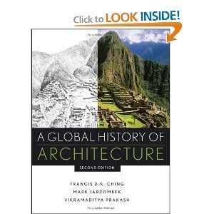 Download Mark M JarzombekVikramaditya PrakashFrancis D K ChingsA Global History Of Architecture Hardcover