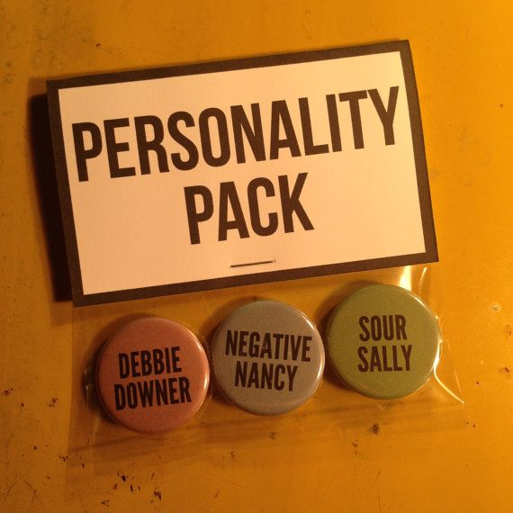 Personality Pack Debbie Downer Negative Nancy by movementbuttons
