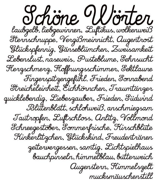 Schöne Wörter | schöne deutsche Worte | Wohklingende Wörter | waseigenes.com