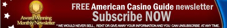 FREE American Casino Guide newsletter