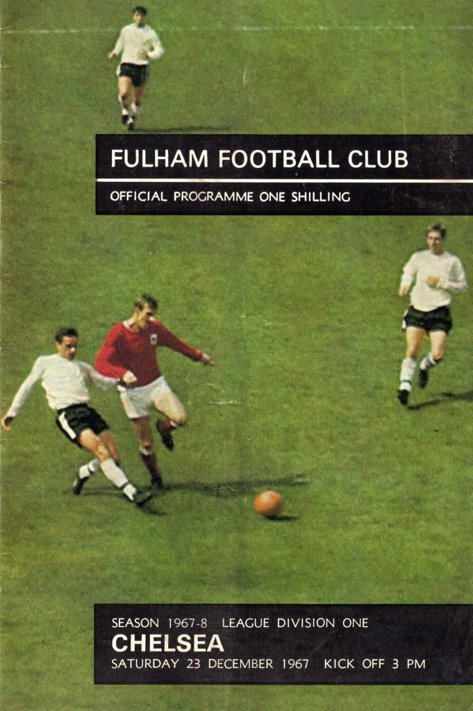 Fulham 2 Chelsea 2 in Dec 1967 at Craven Cottage. The programme cover #Div1
