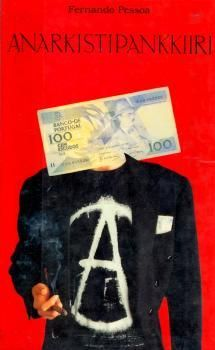 Anarkistipankkiiri | Kirjasampo.fi - kirjallisuuden kotisivu