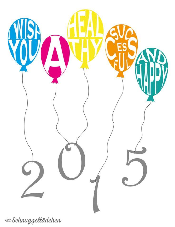 Gesundheit - Glück - Spaß - Erfolg für Euch in 2015