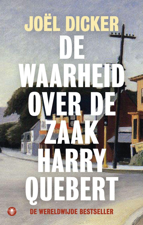 Dicker, Joel   De waarheid over de zaak Harry Quebert