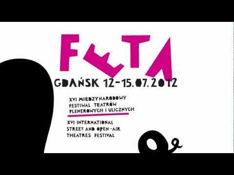 FETA 2012 Festiwal Teatrów Ulicznych Gdańsk 2012 / Street Theatres Festiwal #Gdansk July 2012