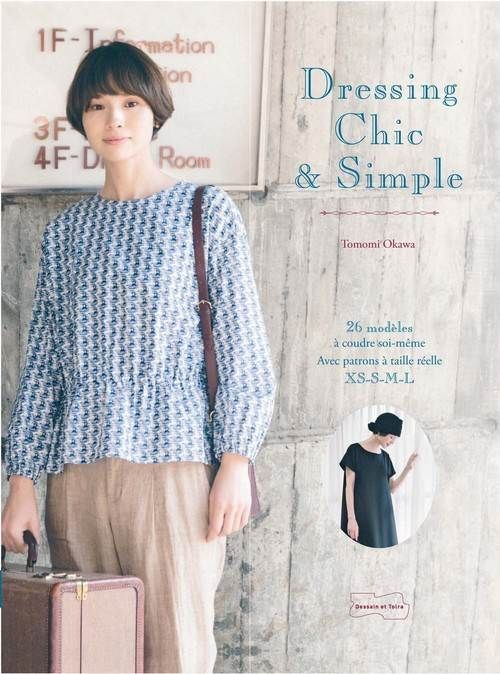 DRESSING CHIC ET SIMPLE - 23 MODELES A COUDRE