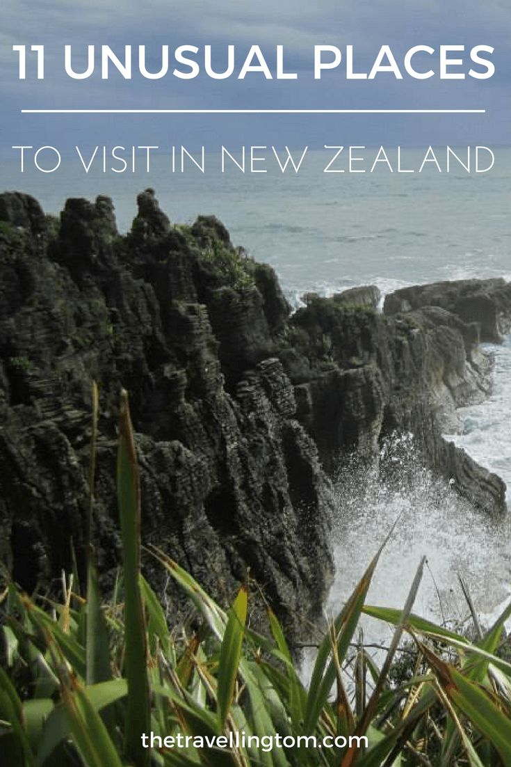 Unusual places to visit in New Zealand