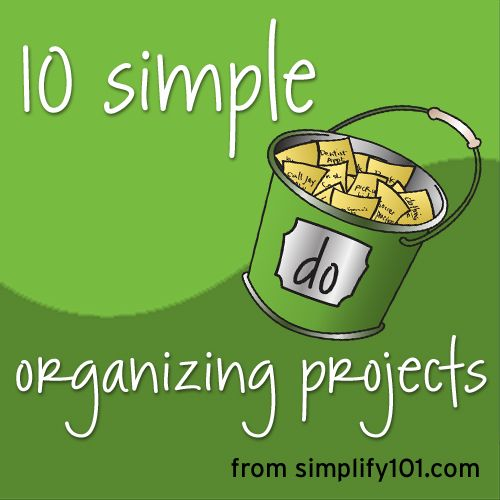 10 simple organizing projects