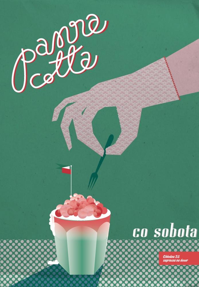 plakat o deserze: panna cotta co sobotta na Chłodnej 25 w Warszawie