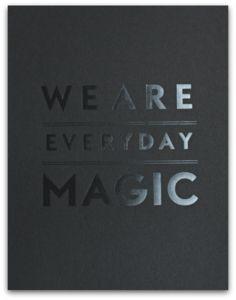 Image of EVERYDAY MAGIC (BLACK)
